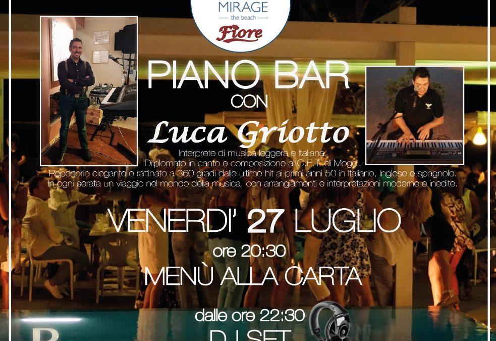 27 luglio – menù alla carta e piano bar con Luca Griotto